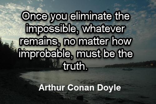 We Are Pawns In A Bigger Game Than We Realize Impossible-remains-conan-doyle