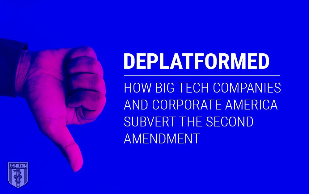 Deplatforming, Big Tech, and the Second Amendment