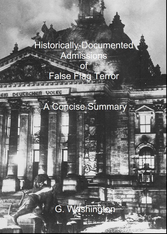Historically-Documented Admissions of False Flag Terror