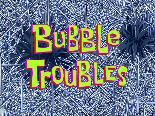The Trouble With Bubbles