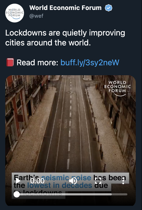 "Propaganda Crash: World Economic Forum Tweets ""Lockdowns Improving Cities"", Then Deletes Admitting It Was Wrong"